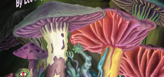 Volume 6 Issue 177 – Fungal Forest